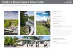 Brooklyn Botanic Garden Visitor Center by Weiss/Manfredi