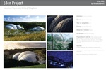 Eden Project for the Eden Project Ltd. in Cornwall, United Kingdom