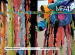 MFA11 (MFA 2011) by Sam Fox School of Design & Visual Arts, Mildred Lane Kemper Art Museum, Buzz Spector, Patricia Olynyk, Marshall N. Klimasewiski, John Talbott Allen, Meghan Bean, Shira Berkowitz, Darrick Byers, Jisun Choi, Zlatko Ćosić, James R. Daniels, Kara Daving, Andrea Degener, Kristin Fleischmann, William Frank, Nicholas McCullough, Jordan McGirk, Zachary Miller, Esther Murphy, Kathryn Neale, Christopher Ottinger, Maia Palmer, Nicole Petrescu, Lauren Pressler, Bryce Olen Robinson, Whitney Sage, and Donna Smith