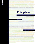 This place: Conversations with the provost about leadership and change by Edward S. Macias