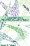 An Introduction to Set Theory and Topology