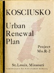Urban renewal plan for the Kosciusko urban renewal area. by Land Clearance for Redevelopment Authority, City of St. Louis