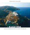 Kastra: Architecture and Culture in the Aegean Archipelago by Constantine E. Michaelides