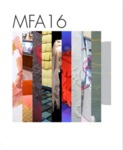 MFA 16 (MFA 2016) by Sam Fox School of Design & Visual Arts and Mildred Lane Kemper Art Museum
