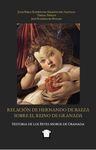 Relación de Hernando de Baeza sobre el Reino de Granada by Juan Pablo Rodriguez Argente del Castillo, Teresa Tinsley, and José Rodríguez Molina