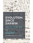 Evolution Since Darwin: Topics in the History of Evolutionary Biology, Primary Sources, 1858-1958