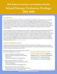 MFH TPCI Evaluation Report Brief 4: School Strategy Evaluation Findings 2005-2008