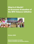 What is it Worth? An Economic Evaluation of the MFH Tobacco Initiative