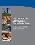 Healthy & Active Communities Final Evaluation Report