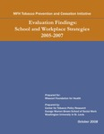 Evaluation Findings: School and Workplace Strategies 2005-2007