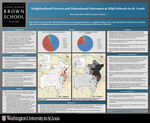 Neighborhood Factors and Educational Outcomes at High Schools in St. Louis