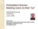 Embedded Librarian: Meeting Users on their Turf