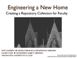 Engineering a New Home: Creating a Repository Collection for Faculty by Emily Symonds Stenberg and Lauren Todd