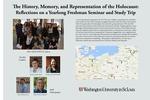The History, Memory, and Representation of the Holocaust: Reflections on a Yearlong Freshman Seminar and Study Trip by Brian Vetruba, Cecily Hibbs, Talia Wazana, Abigail Wippel, Erin McGlothlin, and Anika Walke